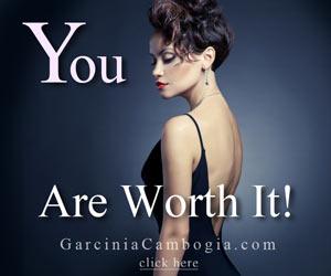 You Are Worth It - Garcinia Cambogia