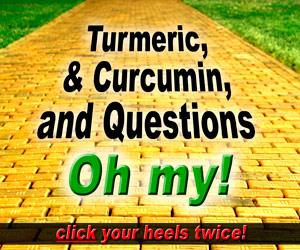 Turmeric Curcumin Questions Oh My